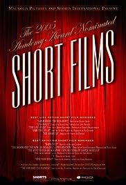 2005 Academy Award Nominated Short Films Poster