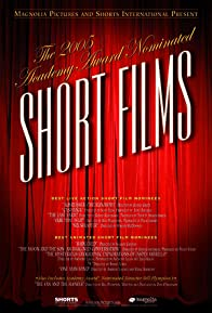 Primary photo for 2005 Academy Award Nominated Short Films