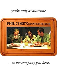 Primary photo for Phil Cobb's Dinner for Four