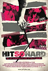 Hit So Hard (2012) Poster - Movie Forum, Cast, Reviews