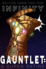 Erin Lefler in Better Uses for the Infinity Gauntlet: A Super Satire (2019)