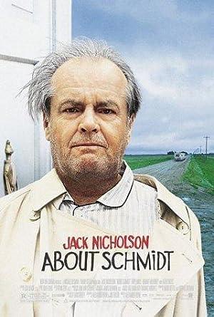 Movie About Schmidt (2002)