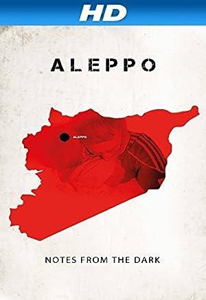 Where to stream Aleppo. Notatki z ciemnosci