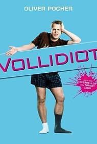 Vollidiot (2007)