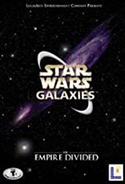 Star Wars Galaxies: An Empire Divided(2003) Poster - Movie Forum, Cast, Reviews