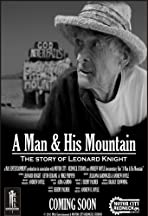 Leonard Knight: A Man & His Mountain