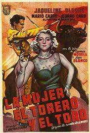 La mujer, el torero y el toro Poster