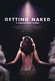 Getting Naked: A Burlesque Story (2017) 720p
