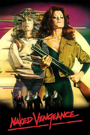Naked Vengeance (1985)