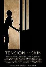 Tension of Skin