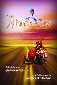 39 Pounds of Love (2005)