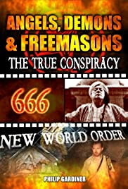 Angels, Demons and Freemasons: The True Conspiracy Poster