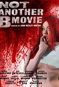 Not Another B Movie (2010)