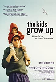 The Kids Grow Up (2009) Poster - Movie Forum, Cast, Reviews