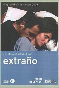 Extraño (2003)