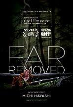 Far Removed