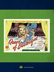 Watch online movie hollywood hot Queen of Burlesque by [720x320]