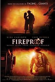 Fireproof(2008) Poster - Movie Forum, Cast, Reviews