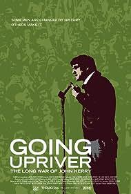 Going Upriver: The Long War of John Kerry (2004)