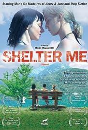 Shelter Me Poster