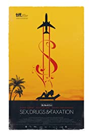 Sex, Drugs & Taxation Poster