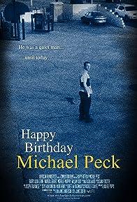 Primary photo for Happy Birthday Michael Peck