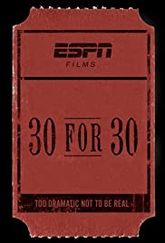 30 for 30 Poster - TV Show Forum, Cast, Reviews