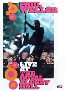 Best free download site movies Paul Weller: Live at the Royal Albert Hall UK [FullHD]