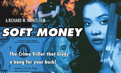 Psp movies direct downloads Soft Money by Richard W. Haines [Full]