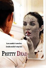Primary photo for Pretty Dead