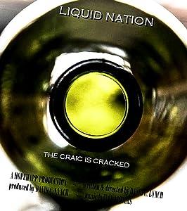 Bluray movie downloads free Liquid Nation by [1280x720]