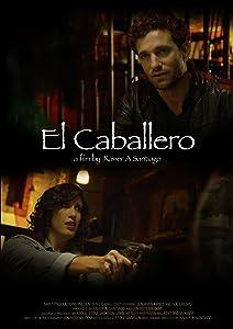 Mpeg movie trailer downloads El Caballero USA 2160p]