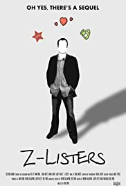 Z-Listers (2014) Poster - Movie Forum, Cast, Reviews