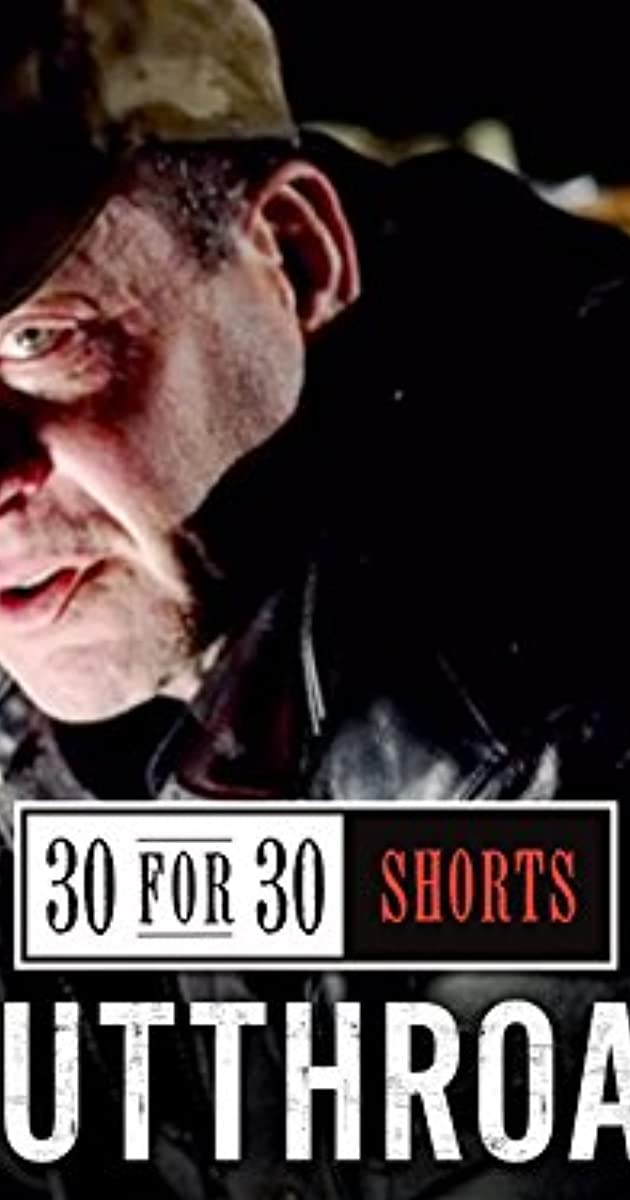30 For 30 Shorts Cutthroat Tv Episode 2013 Imdb