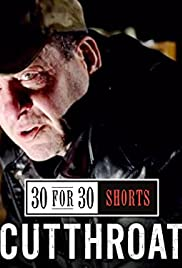 30 For 30 Shorts Cutthroat Tv Episode 2013 Imdb