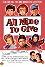 All Mine to Give (1957) Poster