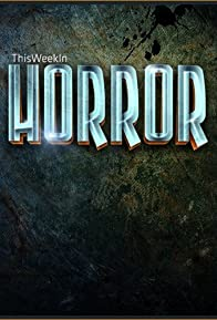 Primary photo for This Week in Horror