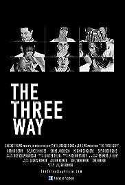 The Three Way (2011) ONLINE SEHEN