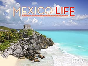 Mexico Life Season 4 Episode 1