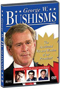 Primary photo for Bushisms