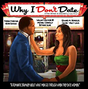 Divx movie stream download Why I Don't Date by none [480x800]