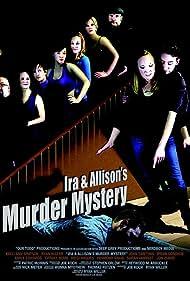 Ira & Allison's Murder Mystery (2014)