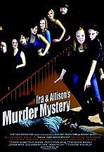 Ira & Allison's Murder Mystery