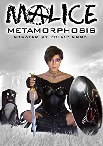 Malice: Metamorphosis by Philip J. Cook