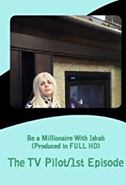 Watch Full HD Movie Be a Millionaire with Ishah (2011)