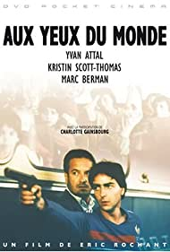Aux yeux du monde (1991)