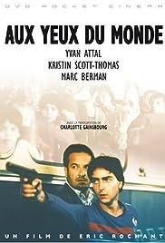 Aux yeux du monde (1991) film en francais gratuit