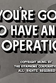 So You're Going to Have an Operation Poster
