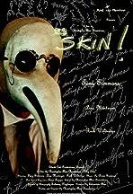 My Skin!