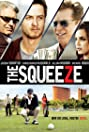 The Squeeze (2015) Poster